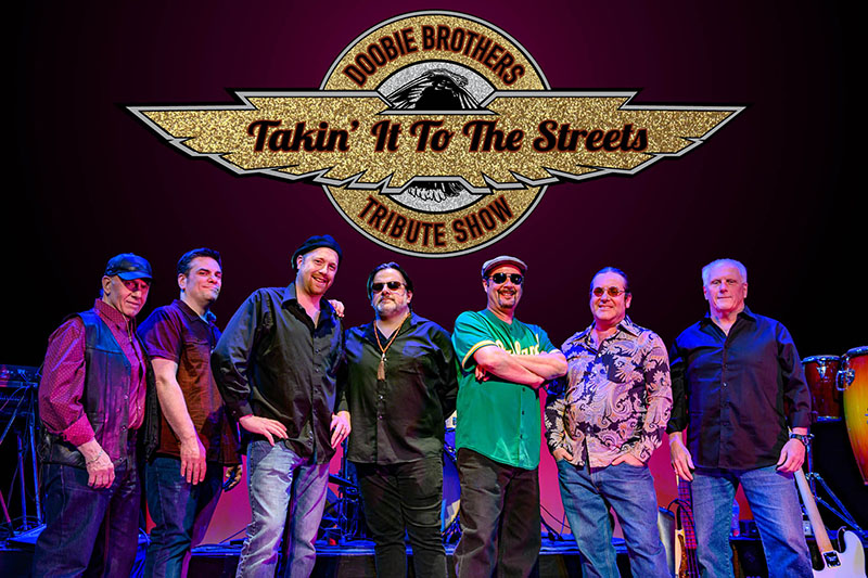 Takin' It To The Streets - The Doobie Brothers Tribute Show